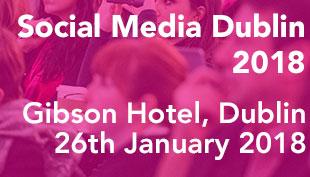 Social Media Dublin 2018