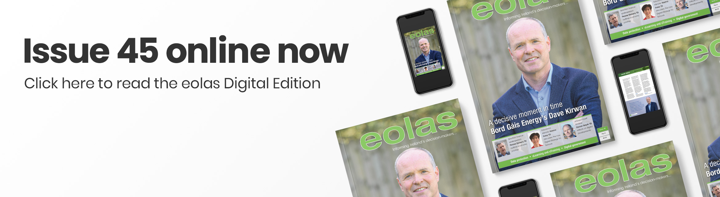 Issue 45 online now • Read the eolas Digital Edition