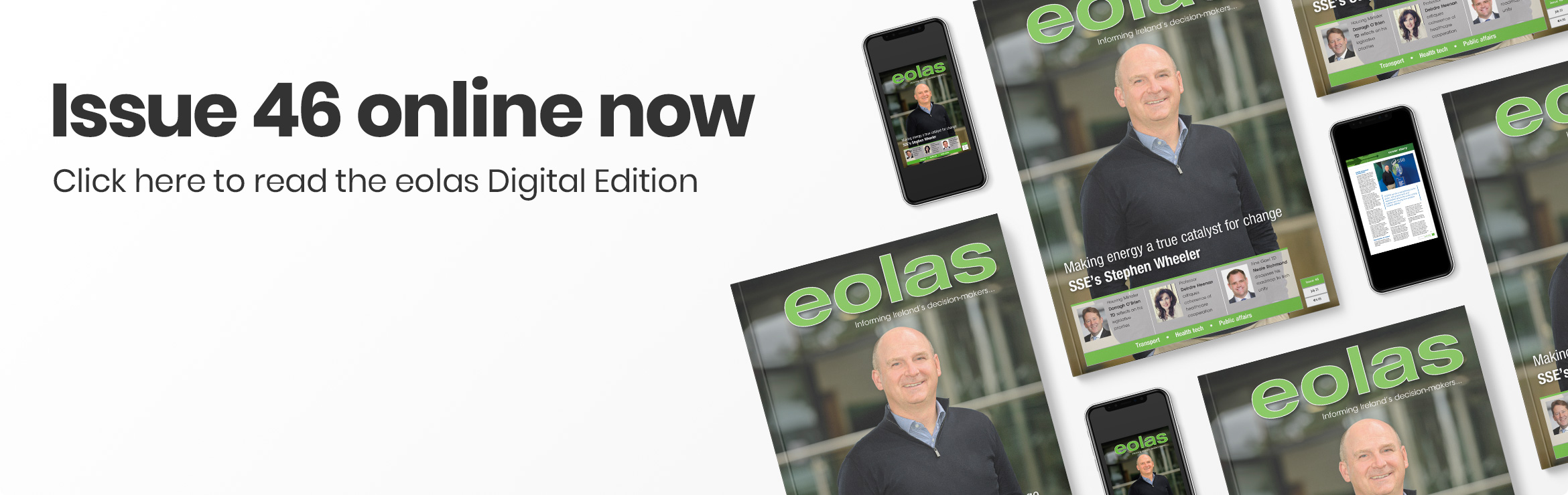 Issue 46 online now • Read the eolas Digital Edition